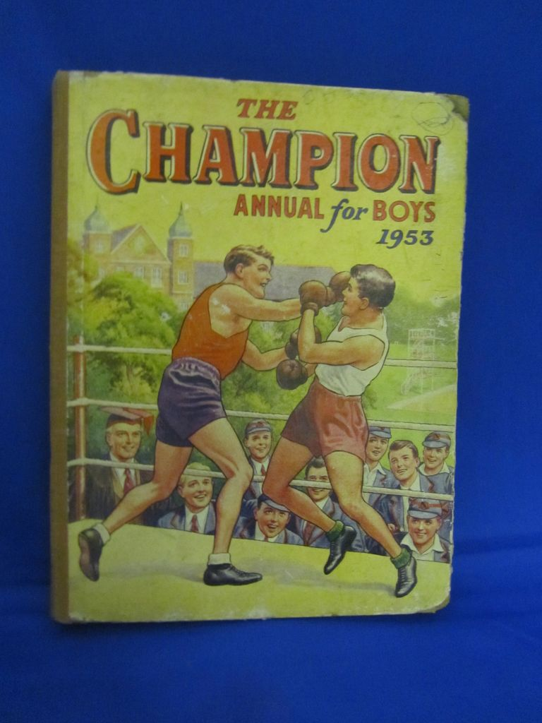 The Champion Annual for boys 1953